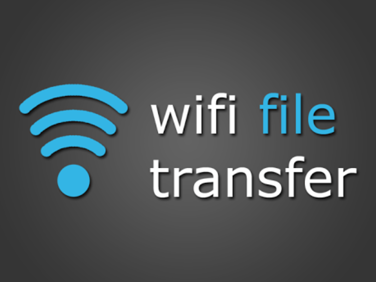 WiFi File Sharing Apps For Android